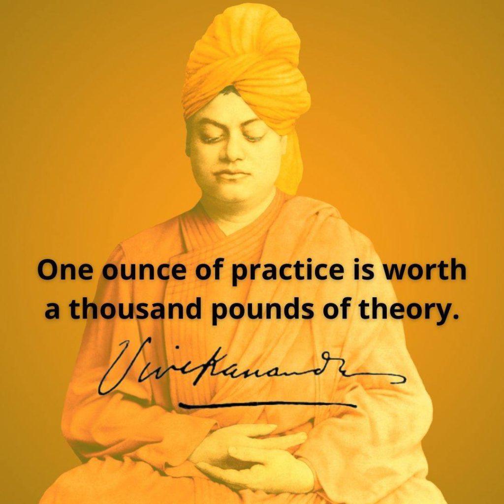 Swami Vivekananda's Quotes On Practice