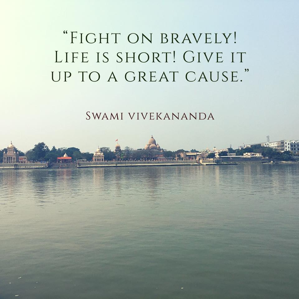 """Life Is Short"" — Swami Vivekananda"