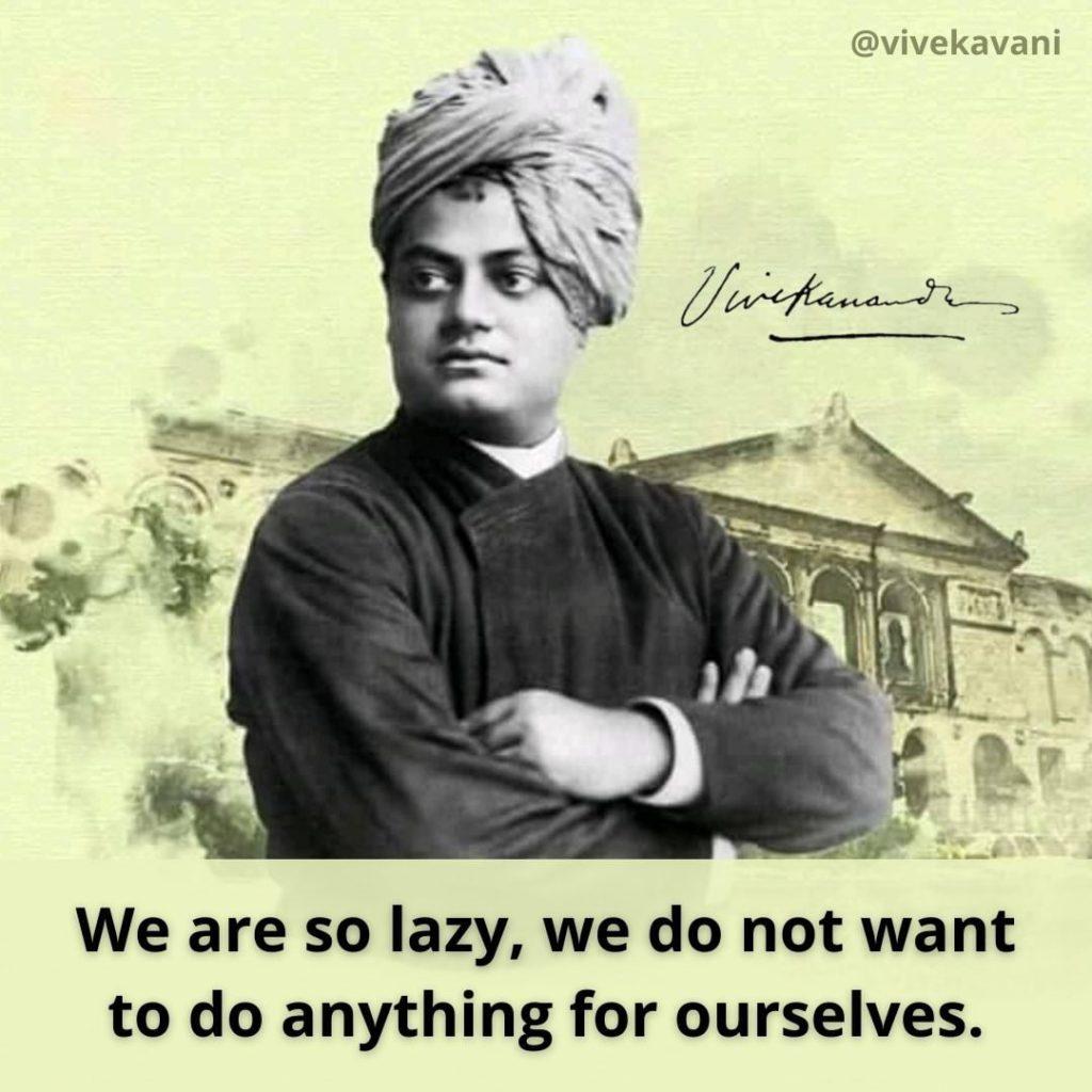 Swami Vivekananda's Quotes On Laziness